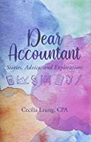 Dear Accountant: Stories, Advice, and Explorations