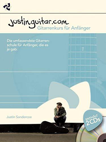 Justinguitar.com: Gitarrenkurs für Anfänger: Noten, CD (2) für Gitarre: Die umfassendste Gitarrenschule für Anfänger, die es je gab