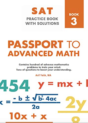 Sat Mathematics Practice Book With Solutions 3: Passport to Advance Math Front Cover