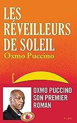 Les réveilleurs de soleil d'Oxmo Puccino