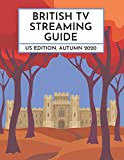 British TV Streaming Guide: US Edition, Autumn 2020