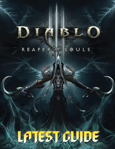 Diablo 3 Reaper Of Souls: LATEST GUIDE: Become A Pro Player in Diablo...
