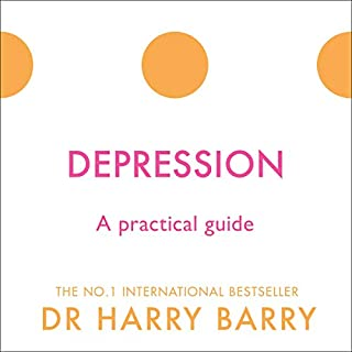 Depression     A Practical Guide              By:                                                                                                                                 Dr Harry Barry                               Narrated by:                                                                                                                                 Dr Harry Barry                      Length: 6 hrs and 40 mins     1 rating     Overall 5.0