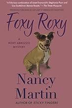 Foxy Roxy (Roxy Abruzzo) by Nancy Martin (2011-01-18)