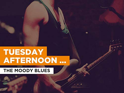 Tuesday Afternoon (Forever Afternoon) al estilo de The Moody Blues