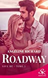 Roadway, tome 2 : Save me par Richard