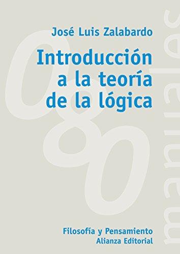Introducción a la teoría de la lógica (El Libro Universitario - Manuales)