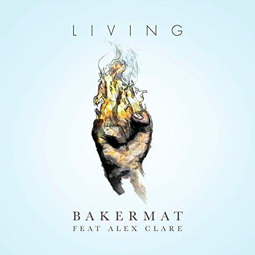 Bakermat feat. Alex Clare