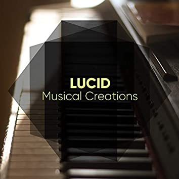 Lucid Musical Creations