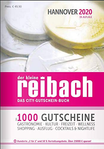 Gutscheinbuch der kleine reibach HANNOVER 2020 mit über 1000 Gutscheinen für Gastronomie, Freizeit, Kultur, Handel