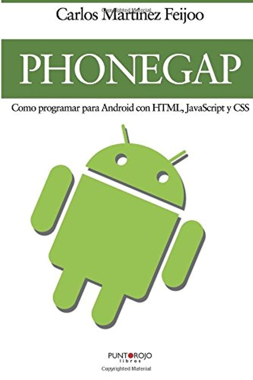 刺繍ランチ厚くするPhoneGap - Como programar para Android con HTML, Javascript y CSS