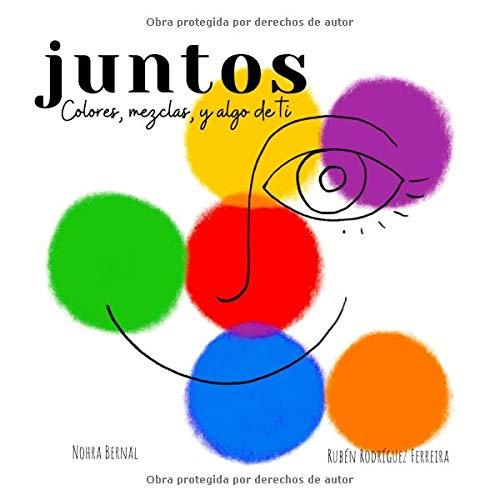 Juntos: (Aprender los colores con niños pequeños / Spanish Version)