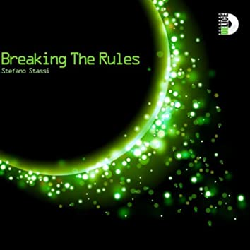Breaking the Rules (Original Mix)