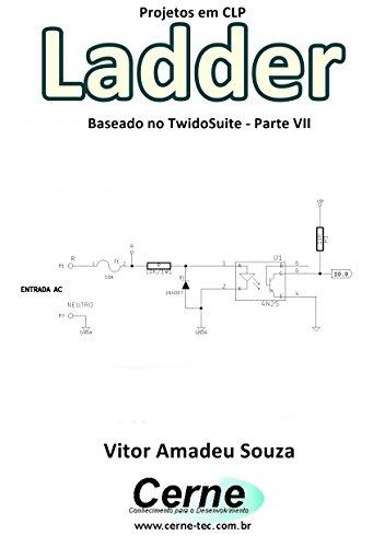 Projetos em CLP Ladder Baseado no TwidoSuite Parte VII