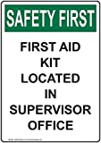 Wendana Safety First Aid Kit Located in Supervisor Office OSHA Señal de seguridad, aluminio, metal señales de advertencia, señal privada, señal de aviso, señal de valla de jardín, 8 x 30 cm