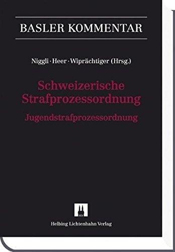 Schweizerische Strafprozessordnung/Jugendstrafprozessordnung (StPO/JStPO) (Basler Kommentar)