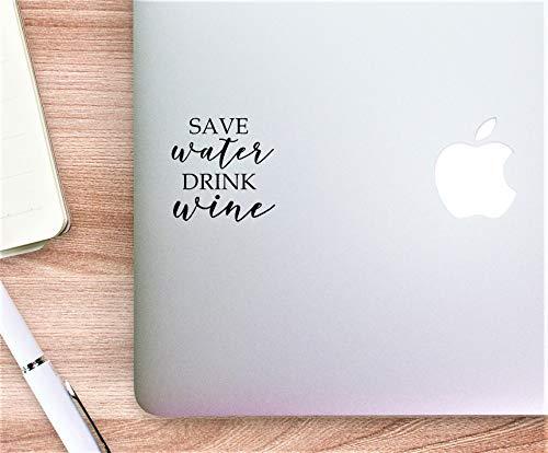 DKISEE Vinyl Decal Quote Save Water Drink Wijn 2-Laptop Sticker/Laptop Sticker/Telefoon Sticker/Telefoon Sticker/Sticker/Sticker/Window Decal 6 inch Onecolor