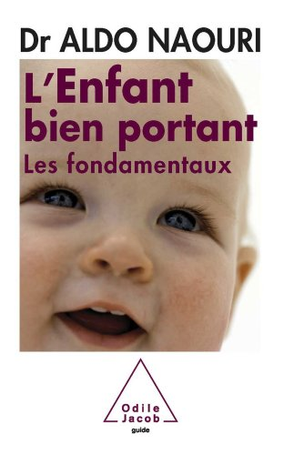 Enfant bien portant (L'): Les fondamentaux (GUID INTEGRA)