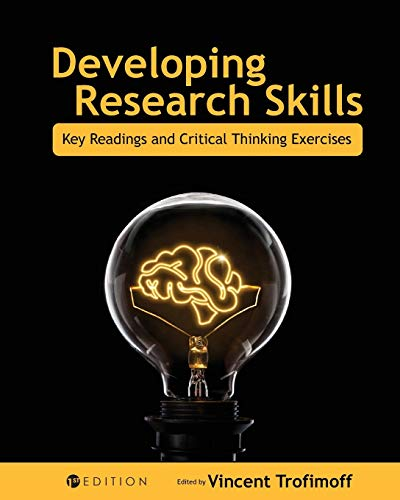 Developing Research Skills: Key Readings and Critical Thinking Exercises