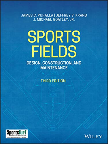 Compare Textbook Prices for Sports Fields: Design, Construction, and Maintenance 3 Edition ISBN 9781119534754 by Puhalla, James C.,Krans, Jeffrey V.,Goatley Jr., J. Michael