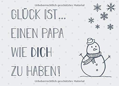 Glück ist… einen Papa wie dich zu haben: Adventskalender – Gutscheinbuch mit 24 Gutscheinen zum selbst ausfüllen, Geschenk für den besten Vater zum Advent