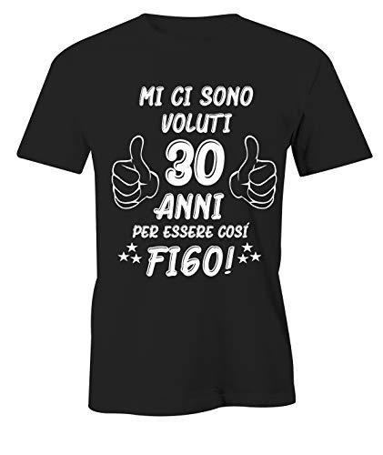 Puzzletee T-Shirt Compleanno Uomo Maglietta 30° Compleanno - Mi Ci Sono Voluti 30 Anni Per Essere Così Figo - Idea Regalo