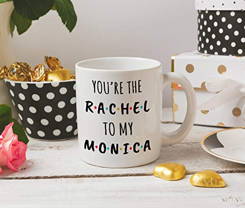DKISEE You're The Rachel to My Monica Mug Best Friends Mug Funny Mug 11 Ounce Ceramic Coffee Mug Tea Cup