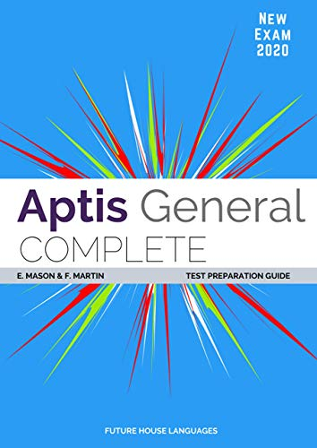 Aptis General Complete: Test Preparation Guide