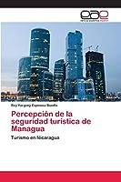 Percepción de la seguridad turística de Managua