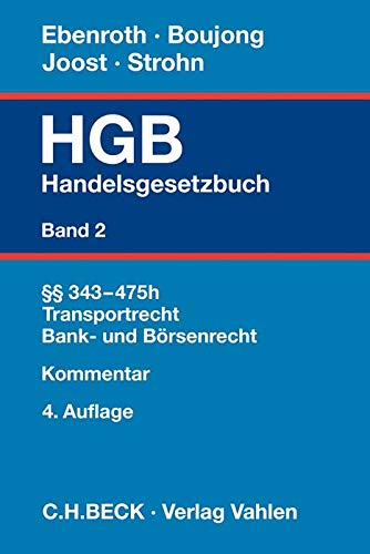 Handelsgesetzbuch  Bd. 2: §§ 343-475h: Transportrecht, Bank- und Börsenrecht