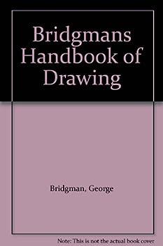Bridgmans Handbook of Drawing