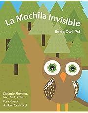 La Mochila Invisible: Serie Owl Pal