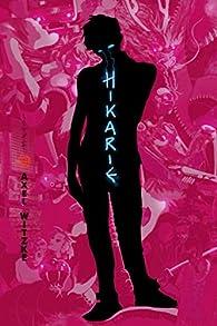 Hikarie: Vers la lumière par Axel Witzke