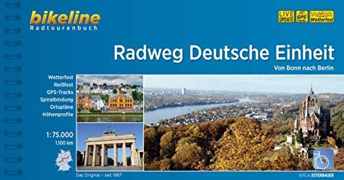 Radweg Deutsche Einheit: Von Bonn nach Berlin, 1:75.000, 1.100 km (Bikeline Radtourenbücher)