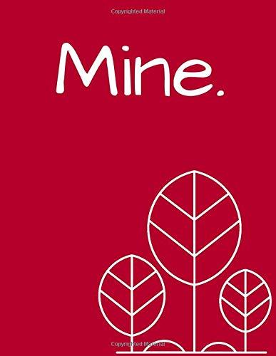 MINE. Large 8.5x11