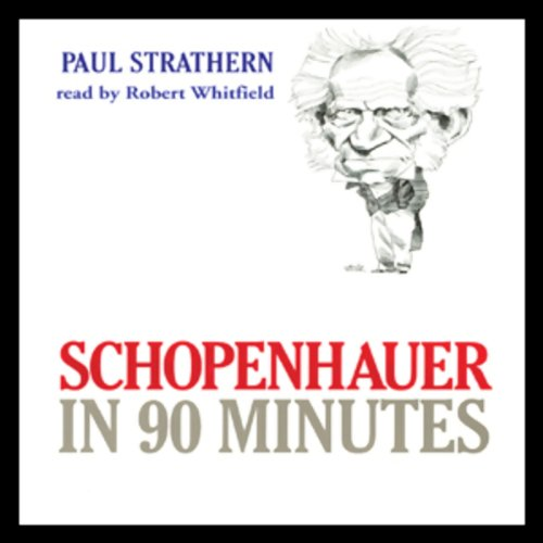 Schopenhauer in 90 Minutes audiobook cover art