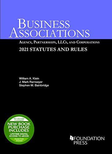 Compare Textbook Prices for Business Associations: Agency, Partnerships, LLCs, and Corporations, 2021 Statutes and Rules Selected Statutes 2021 Edition ISBN 9781647088774 by Klein, William,Ramseyer, J.,Bainbridge, Stephen