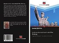 La révolution culturelle de Mao Zedong: La grande révolution culturelle prolétarienne