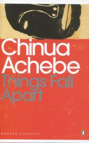 Things Fall Apart (Penguin Modern Classics) by Chinua Achebe(2001-11-01)