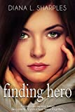 Finding Hero: A Young Adult Mystery (Quincy High Mysteries Book 1)