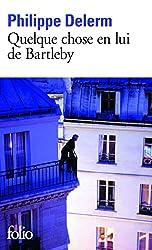 """ROMAN ANTI-STRESS : """"Quelque chose en lui de Bartleby"""" de Philippe Delerm"""