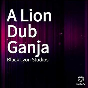 A Lion Dub Ganja