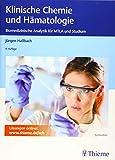 Klinische Chemie und Hämatologie: Biomedizinische Analytik für MTLA und Studium - Jürgen Hallbach