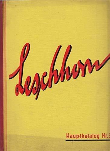 Wilhelm Leschhorn. Messwerkezug-Gesellschaft M.B.H. Frankfurt am Main. Moderne Qualitäts-Werkzeuge für Metallbearbeitung. Hauptkatalog Nr. 34. Mit einem beiliegenden Brief von Wilehelm Leschhorn.