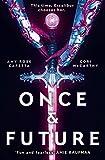 Rose Capetta, A: Once & Future (Once & Future 1) - Amy Rose Capetta