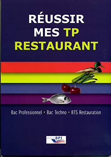 Réussir Mes Tp Restaurant