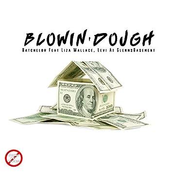 Blowin' Dough (feat. Liza Wallace & Levi at GlennsBasement)