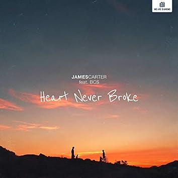 Heart Never Broke