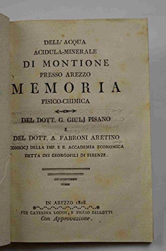Dell'acqua acidula-minerale di Montione presso Arezzo....