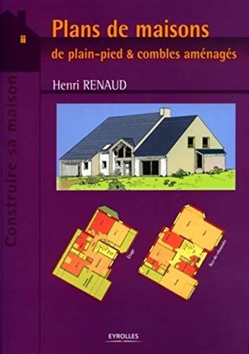 Plans de maisons de plain-pied et combles aménagés